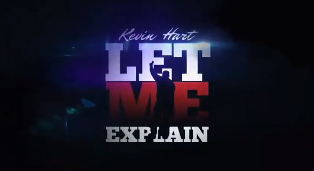 Kevin Hart Red Band Trailer For Let Me Explain Nyghtly